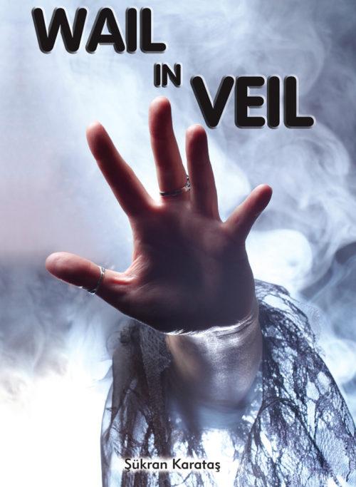 Wail in Veil